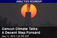 Cancun Climate Talks: A Decent Step Forward