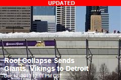 Roof Collapse Sends Giants, Vikings to Detroit