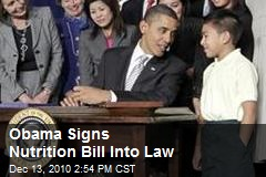 Obama Signs Nutrition Bill Into Law