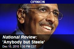 National Review: Please Go Away Now, Michael Steele