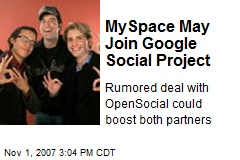 MySpace May Join Google Social Project