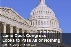 Lame Duck Congress Looks to Pass All or Nothing