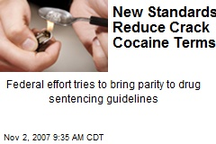 New Standards Reduce Crack Cocaine Terms