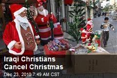 Iraqi Christians Cancel Christmas