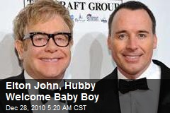 Elton John, Hubby Welcome Baby Son