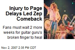 Injury to Page Delays Led Zep Comeback