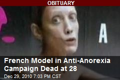 French Model in Anti-Anorexia Campaign Dead at 28