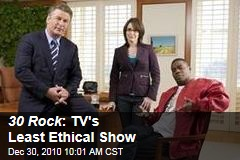 30 Rock : TV's Least Ethical Show