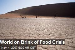 World on Brink of Food Crisis