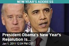 President Obama's New Year's Resolution Is...