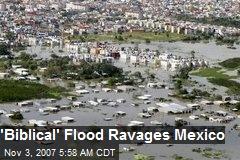 'Biblical' Flood Ravages Mexico