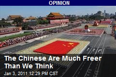 The Chinese Are Much Freer Than We Think
