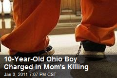 10-Year-Old Ohio Boy Charged in Mom's Killing