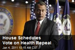 House Schedules Vote on Health Repeal
