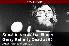 Stuck in the Middle Singer Gerry Rafferty Dead at 63