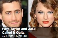 Why Taylor and Jake Called it Quits