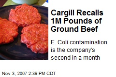Cargill Recalls 1M Pounds of Ground Beef