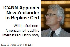 ICANN Appoints New Zealander to Replace Cerf
