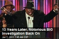 13 Years Later, Notorious BIG Investigation Back On