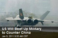 US Will Beef Up Military to Counter China