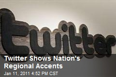 Twitter Shows Nations Regional Accents