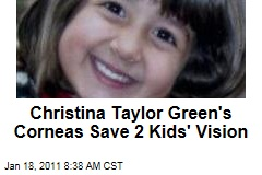 After Tucson Shootings Tragedy, Christina Taylor Green's Donated Corneas Save Vision of Two Other Children