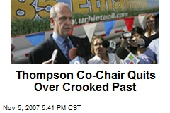Thompson Co-Chair Quits Over Crooked Past