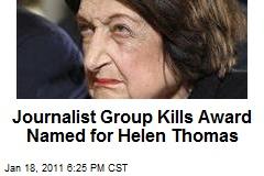 Journalist Group Kills Award Named for Helen Thomas