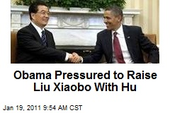 Obama Pressured to Raise Liu Xiaobo with Hu