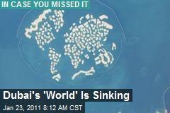 Dubai's 'World' Is Sinking