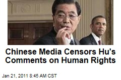 Chinese Media Censors Hu's Comments on Human Rights