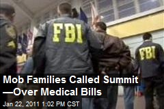 Mob Families Called Summit —Over Medical Bills