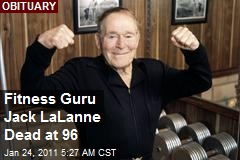 Fitness Guru Jack LaLanne Dies at 96
