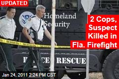 2 Cops Killed in Florida Firefight