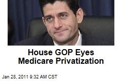 House GOP Eyes Medicare Privatization