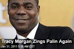 Tracy Morgan Zings Sarah Palin Again
