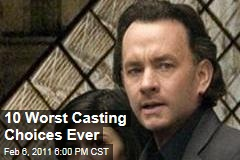 10 Worst Casting Choices Ever
