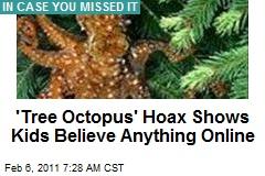 Tree Octopus Suckers Students