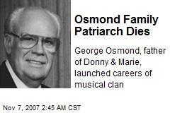 Osmond Family Patriarch Dies
