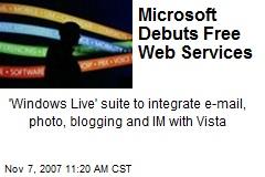 Microsoft Debuts Free Web Services