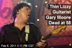 Gary Moore of Thin Lizzy Dead at 58