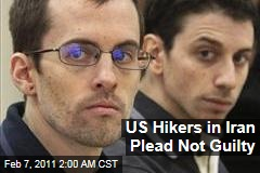 US Hikers in Iran Plead Not Guilty