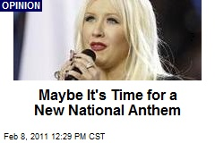 Maybe It's Time for a New National Anthem