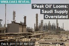 'Peak Oil' Looms: Saudi Supply Overstated