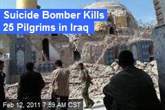Suicide Bomber Kills 25 Pilgrims in Iraq