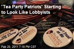 'Tea Party Patriots' Starting to Look Like Lobbyists