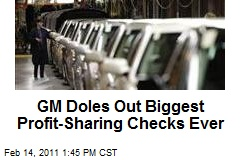 GM Doles Out Biggest Profit-Sharing Checks Ever