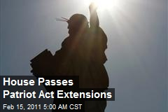 House Passes Patriot Act Extensions