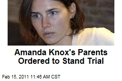 Amanda Knox's Parents Ordered to Stand Trial