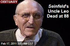 Len Lesser, Seinfeld's Uncle Leo, Dead at 88